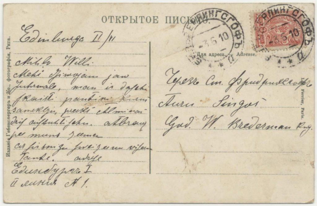 Kaart, geschreven in Edinburg en verzon-den vanuit Bilderingshof in 1910.